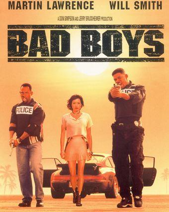 """Bad Boys"""