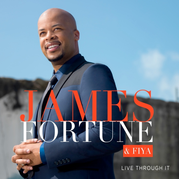 James Fortune Live Through It cover