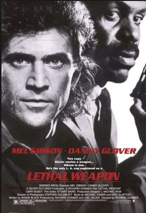 """Lethal Weapon"""