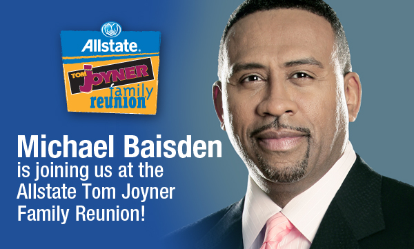Michael Baisden Is Bringing His Family To The 2014 Allstate Tom Joyner Family Reunion