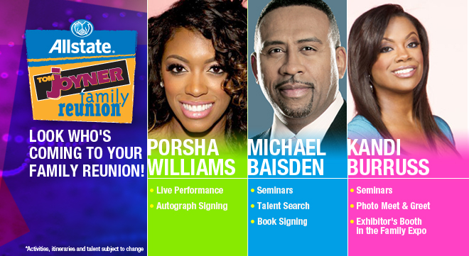 Reserve your space now for the 2014 Allstate Tom Joyner Family Reunion!