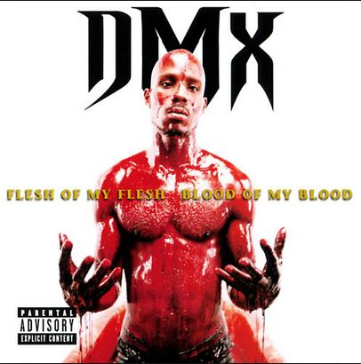 DMX, 'Flesh Of My Flesh, Blood Of My Blood'