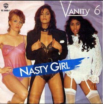 Vanity 6, 'Nasty Girl'