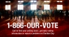 1-866-Our-Vote