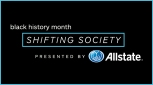Shifting Society Presented By Allstate