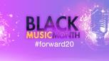 Black Music Month - #Forward20