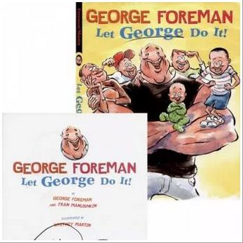 George Foreman wrote 'Let George Do It'.