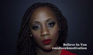 Midweek Motivation: 'Believe in You'
