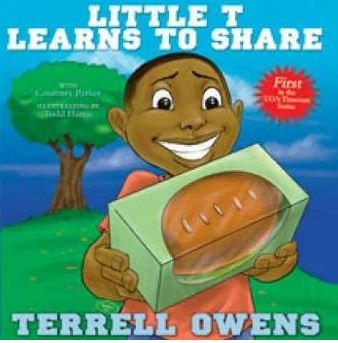 Terrell Owens wrote 'Little T Learns To Share'.
