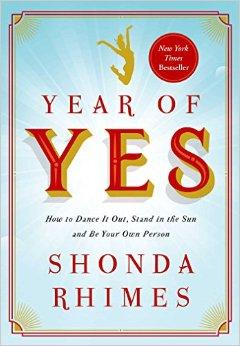 Year Of Yes – Shonda Rhimes